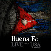 Play & Download Live in the USA by Buena Fé | Napster