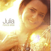 Play & Download Novos Ares by Julia | Napster