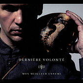 Play & Download Mon Meilleur Ennemi by Dernière Volonté | Napster