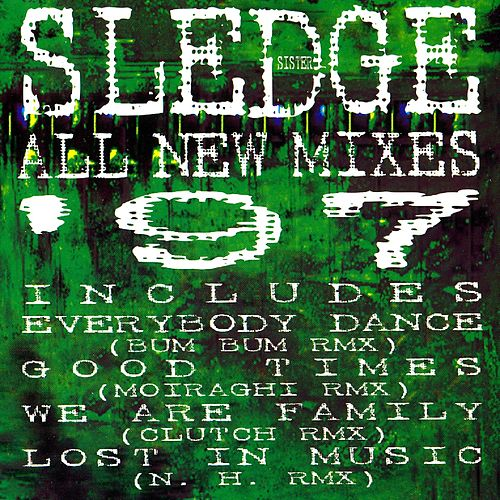 Play & Download All New Mixes '97 by Sister Sledge | Napster
