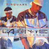 Play & Download Last Nite: Reloaded by P-Square | Napster