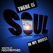 There Is Soul in My House by Various Artists