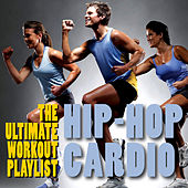 Play & Download Hip-Hop Cardio - The Ultimate Workout Playlist by Fitness Nation | Napster