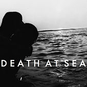 Drag / Selfless by Death At Sea