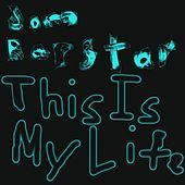 This is My Life - Single by Jom Rapstar