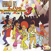 Play & Download Fab 5 Live - Party Mix Vol. 3 by Fab 5 | Napster