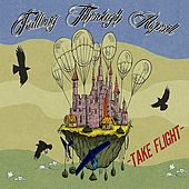 Take Flight by Falling Through April