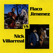 Nick Villarreal Vs. Flaco Jimenez by Nick Villarreal