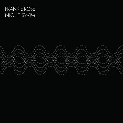 Play & Download Night Swim by Frankie Rose | Napster