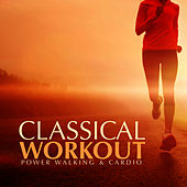 Classical Workout - Power Walking and Cardio by David Moore