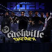 Cashville Takeover by Young Buck