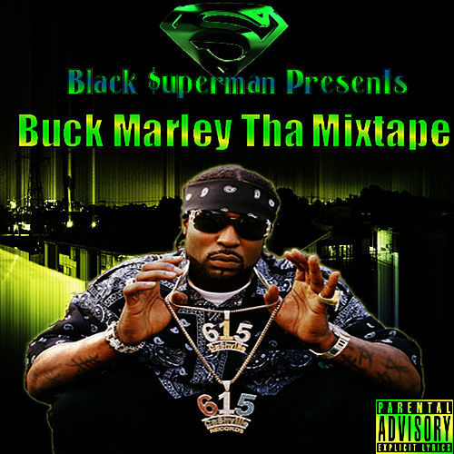 Buck Marley by Young Buck