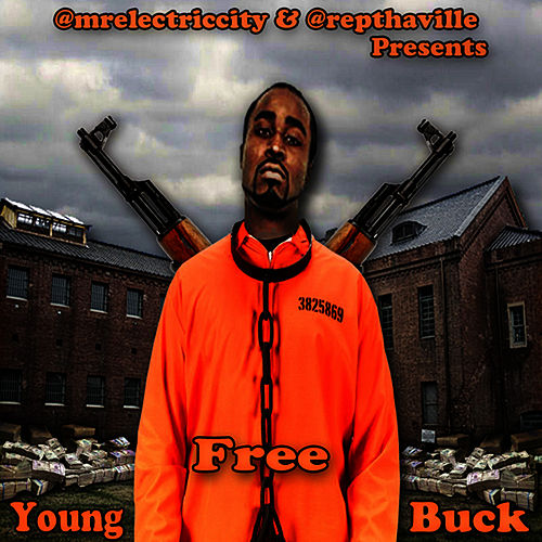 Play & Download Free Young Buck by Young Buck | Napster