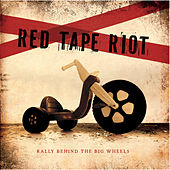Play & Download Rally Behind the Big Wheels by Red Tape Riot | Napster