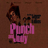 Play & Download Punch and Judy by The Tiger Lillies | Napster