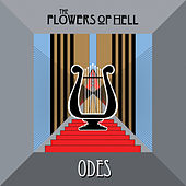 Play & Download Odes by The Flowers Of Hell | Napster