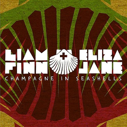 Play & Download Champagne in Seashells by Liam Finn | Napster
