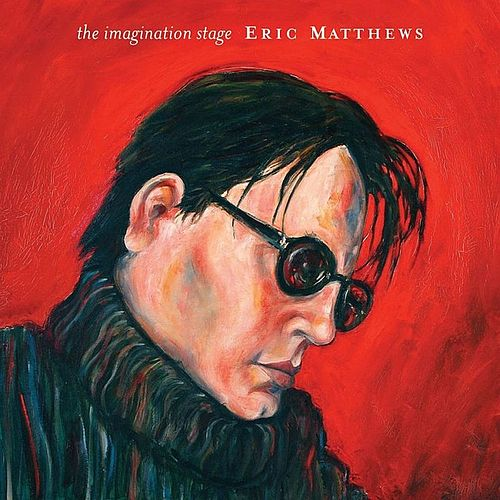 Play & Download The Imagination Stage by Eric Matthews | Napster