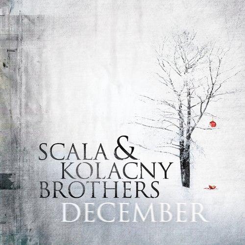 December by Scala & Kolacny Brothers
