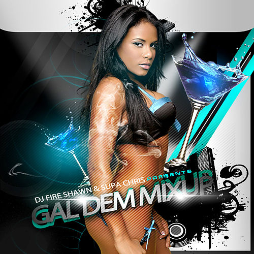 Gal Dem Mix Up by Various Artists