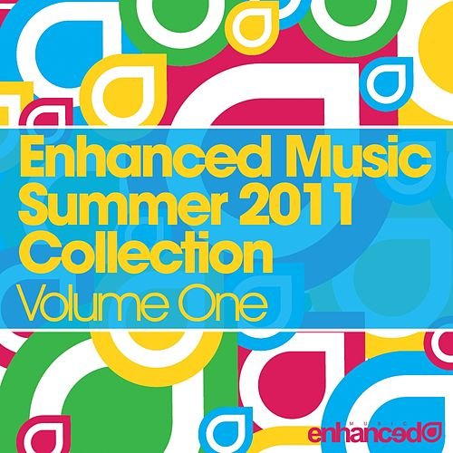 Enhanced - Summer Collection 2011 - Volume One - EP by Various Artists