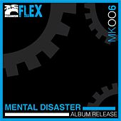 Play & Download Mental Disaster - EP by Flex | Napster
