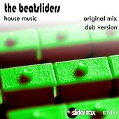 Play & Download House Music by The Beatsliders | Napster