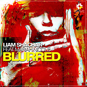 Play & Download Blurred (feat. Mariah Nicole) - Single by Liam Shachar | Napster