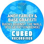 Play & Download Backs Against The Wall (Andy Farley vs. Base Graffiti) by Andy Farley | Napster