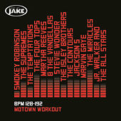 Play & Download Body By Jake: Motown Workout (BPM 128-192) by Various Artists | Napster