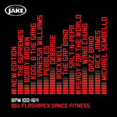 Play & Download Body By Jake: 80s Flashback Dance Fitness (BPM 100-164) by Various Artists | Napster