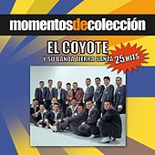 Play & Download Momentos De Coleccion by El Coyote Y Su Banda | Napster