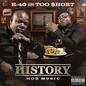 Play & Download History: Mob Music by E-40 | Napster