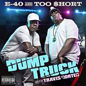 Dump Truck (feat. Travis Porter & Young Chu) by E-40