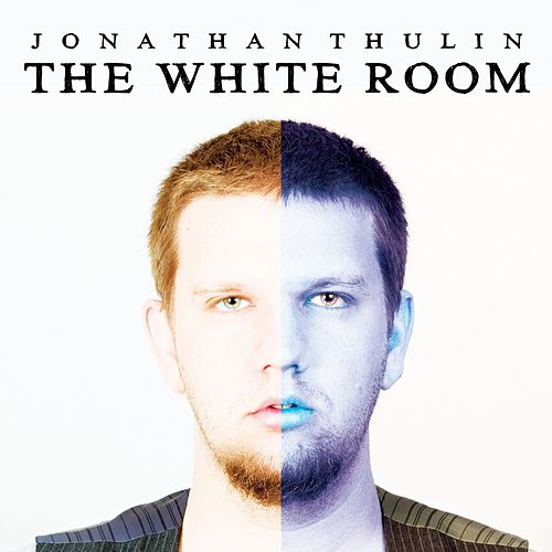 Play & Download The White Room by Jonathan Thulin | Napster