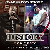 Play & Download History: Function & Mob Music by E-40 | Napster