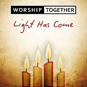 Play & Download Light Has Come by Worship Together | Napster