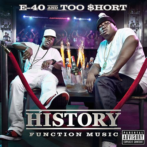 History: Function Music by E-40