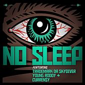 Play & Download No Sleep (feat. Curren$y, Trademark Da Skydiver & Young Roddy) - Single by Jet Life | Napster