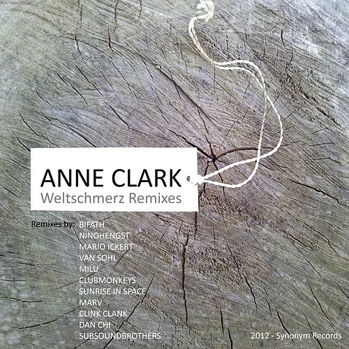 Play & Download Weltschmerz (Remixes) by Anne Clark | Napster