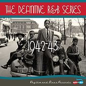 Play & Download The Definitive R&B Series – 1942-1943 by Various Artists | Napster