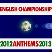 English Championship Anthems 2012 - 2013 by Various Artists