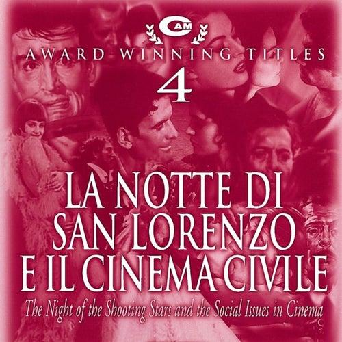 Play & Download La Notte di San Lorenzo e il Cinema Civile by Various Artists | Napster