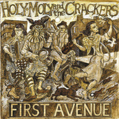 Play & Download First Avenue by Holy Moly Band | Napster