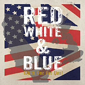 Play & Download Red White & Blue: Which One Are You? by Various Artists | Napster
