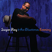 Play & Download Evening by Sugar Ray & The Blue Tones | Napster