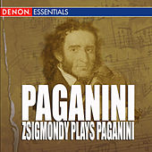 Paganini - Zsigmondy Plays Paganini by Anneliese Nissen