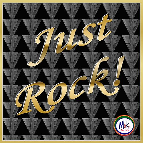 Play & Download Just Rock! by Various Artists | Napster