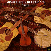 Absolutely Bluegrass, Vol. 1: Y'all Come von Various Artists
