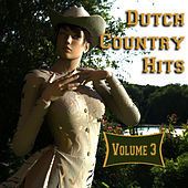 Play & Download Dutch Country Hits, Vol. 3 by Various Artists | Napster